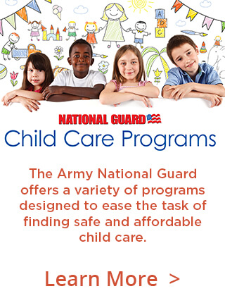 The Army National Guard offers a variety of programs designed to ease the task of finding safe and affordable child care.