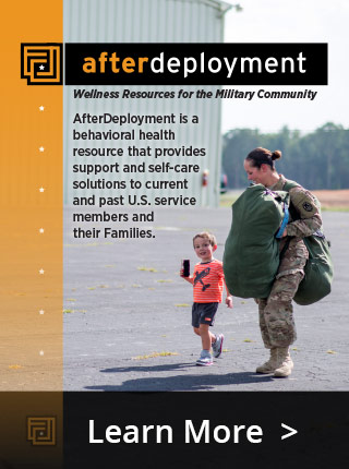AfterDeployment Wellness Resources for the Military Community